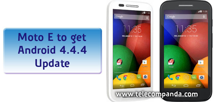 moto-e android 4.4.4 kitkat update